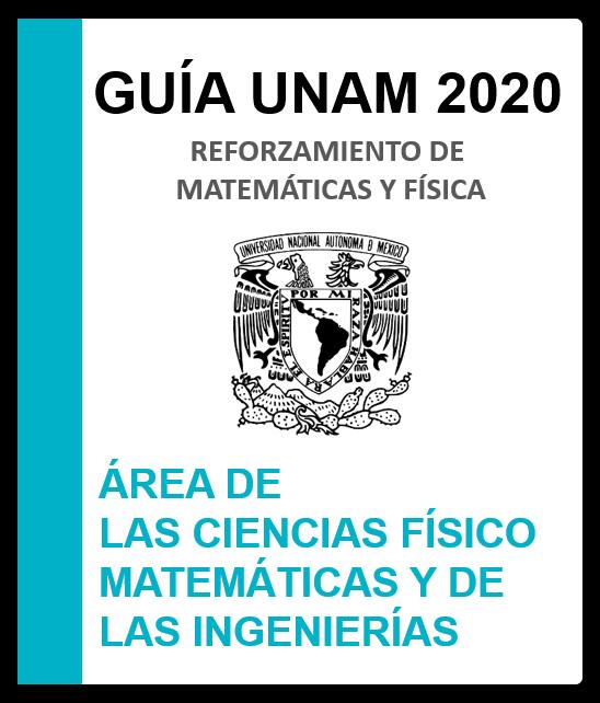 Reforzamiento de matemáticas y física UNAM 2020 área 1